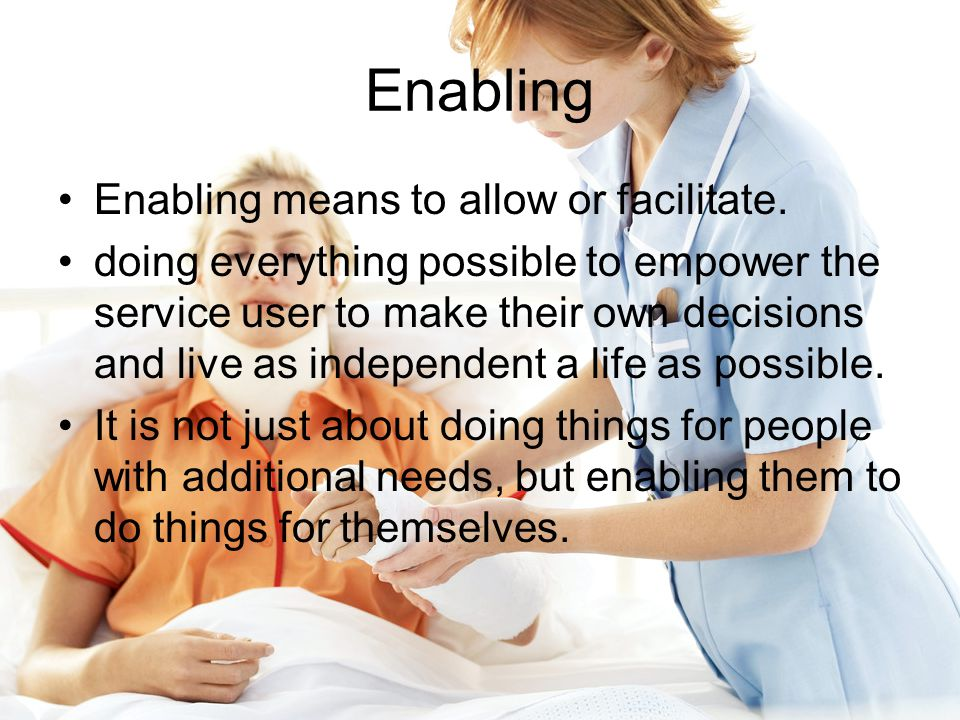 Enabling Enabling means to allow or facilitate.