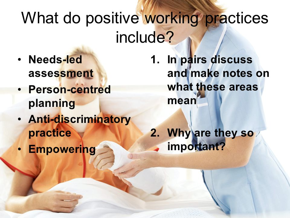 What do positive working practices include