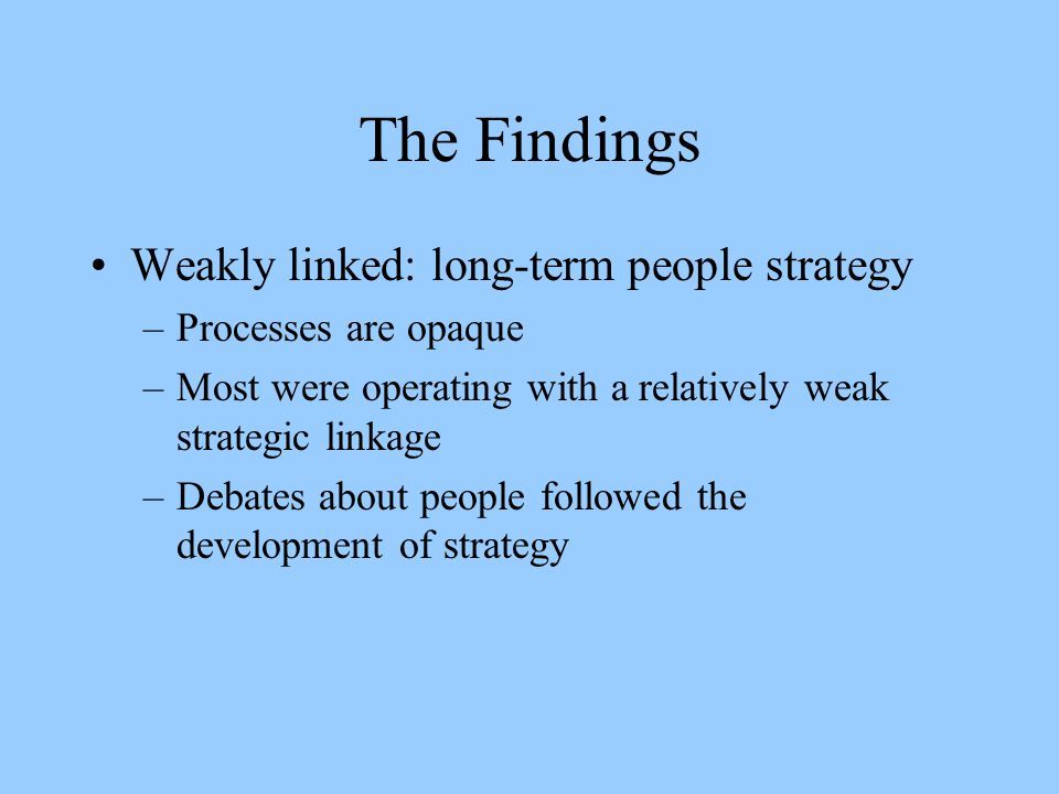 The Findings Weakly linked: long-term people strategy