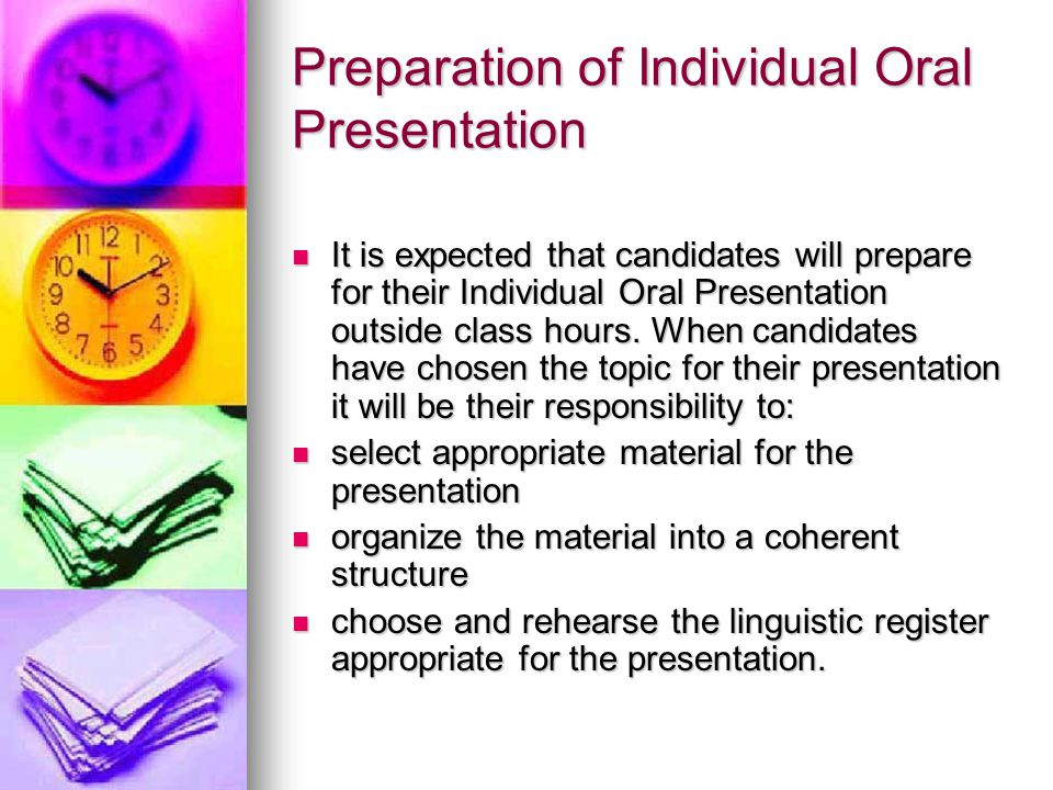 Preparation of Individual Oral Presentation