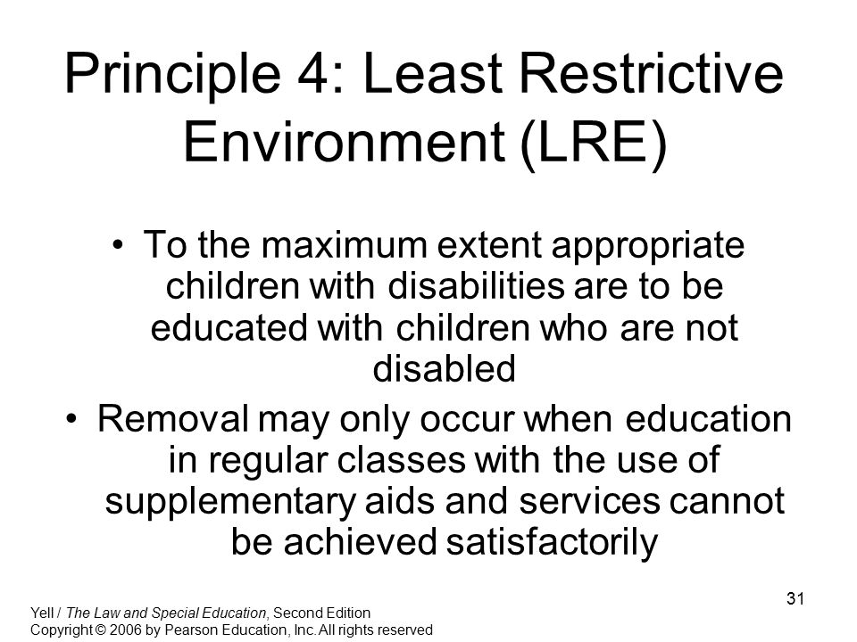 Principle 4: Least Restrictive Environment (LRE)
