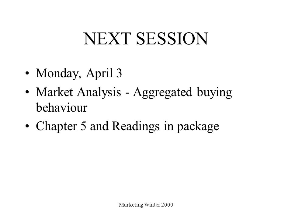 NEXT SESSION Monday, April 3