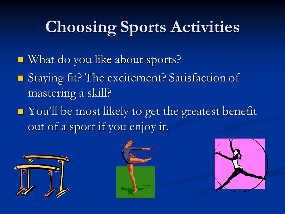 Choosing Sports Activities