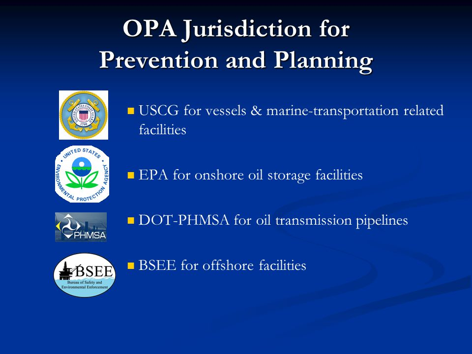 OPA Jurisdiction for Prevention and Planning