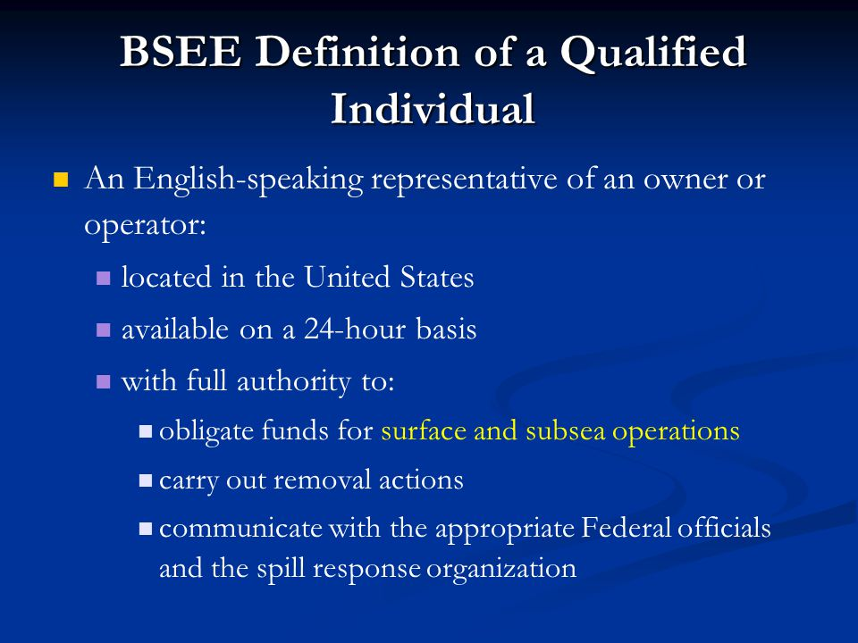 BSEE Definition of a Qualified Individual