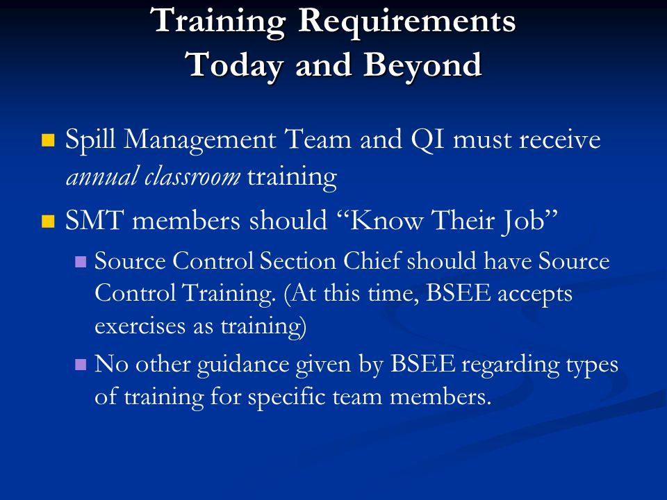 Training Requirements Today and Beyond