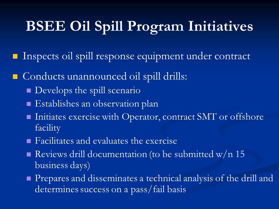 BSEE Oil Spill Program Initiatives