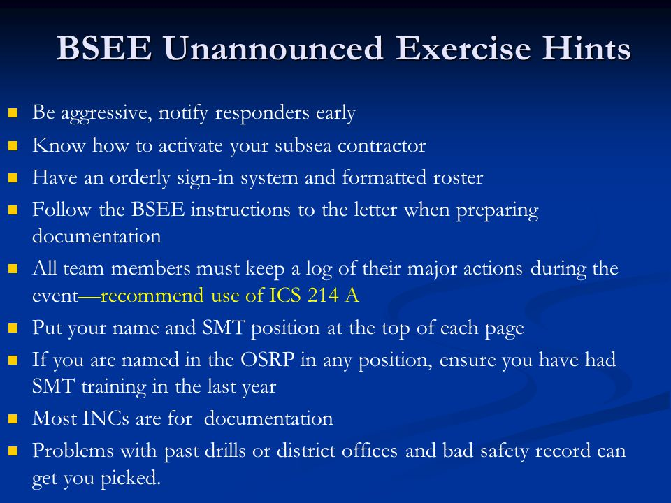 BSEE Unannounced Exercise Hints