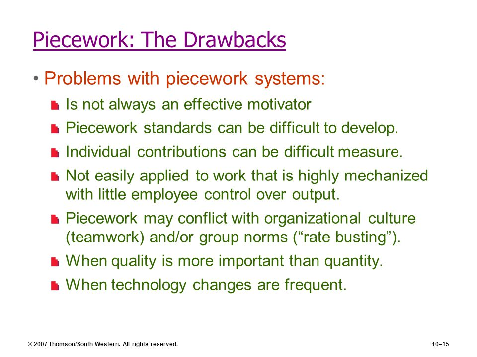 Piecework: The Drawbacks