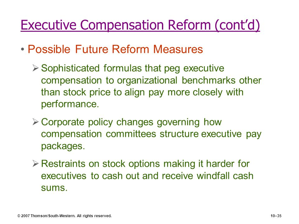 Executive Compensation Reform (cont'd)