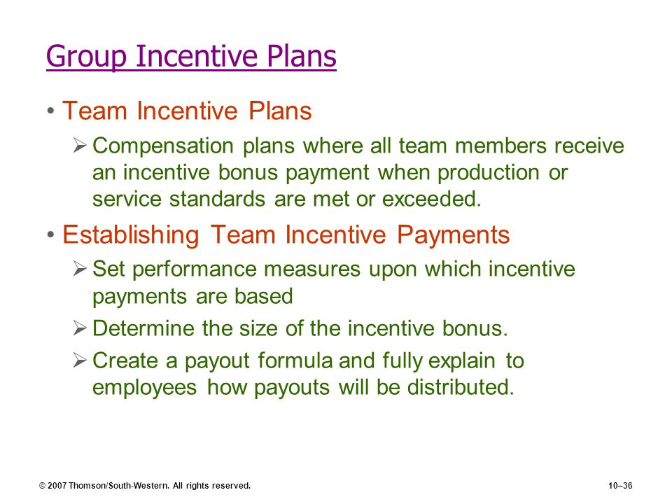 team or group incentive plans Group incentives/team based compensation under individual incentive system workers are paid on the basis of their personal performance their wages will be.