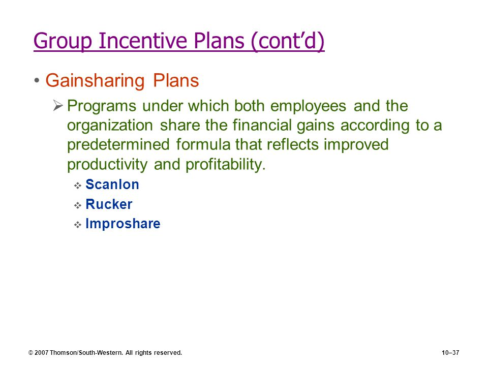 Group Incentive Plans (cont'd)