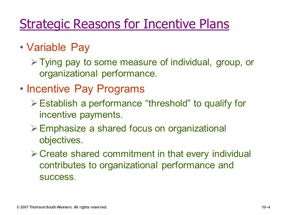 Strategic Reasons for Incentive Plans