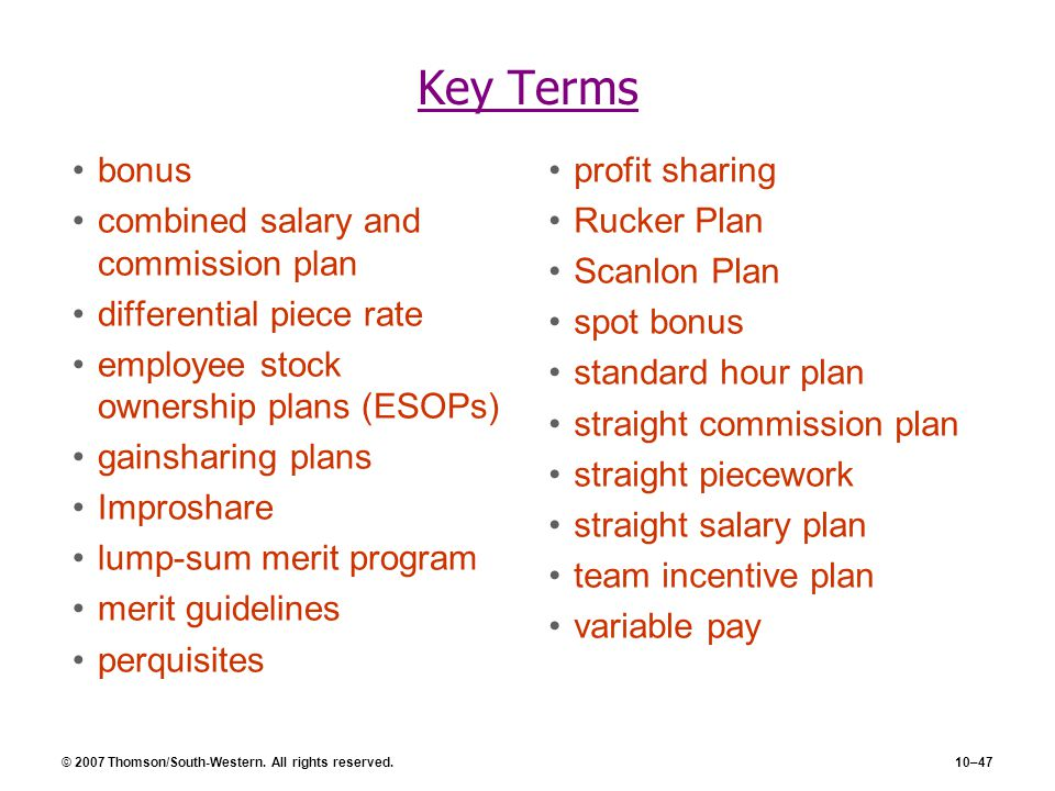 Key Terms bonus combined salary and commission plan