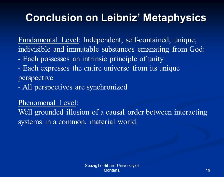 Conclusion on Leibniz' Metaphysics