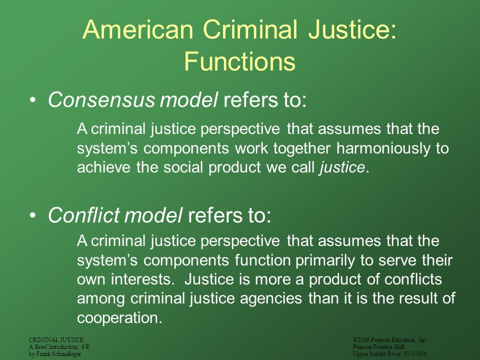 American Criminal Justice: Functions