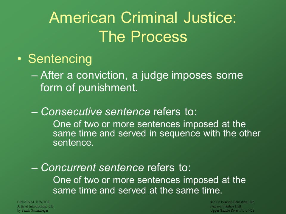 American Criminal Justice: The Process