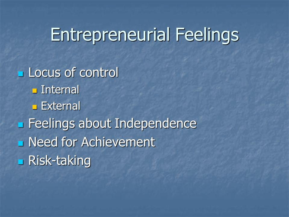 Entrepreneurial Feelings