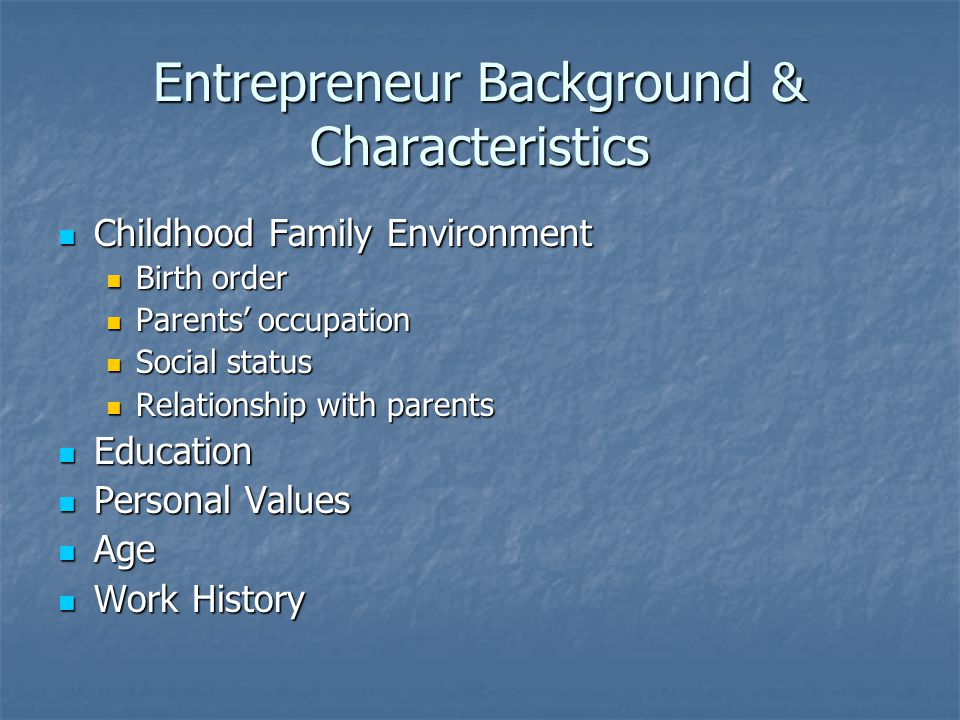 Entrepreneur Background & Characteristics