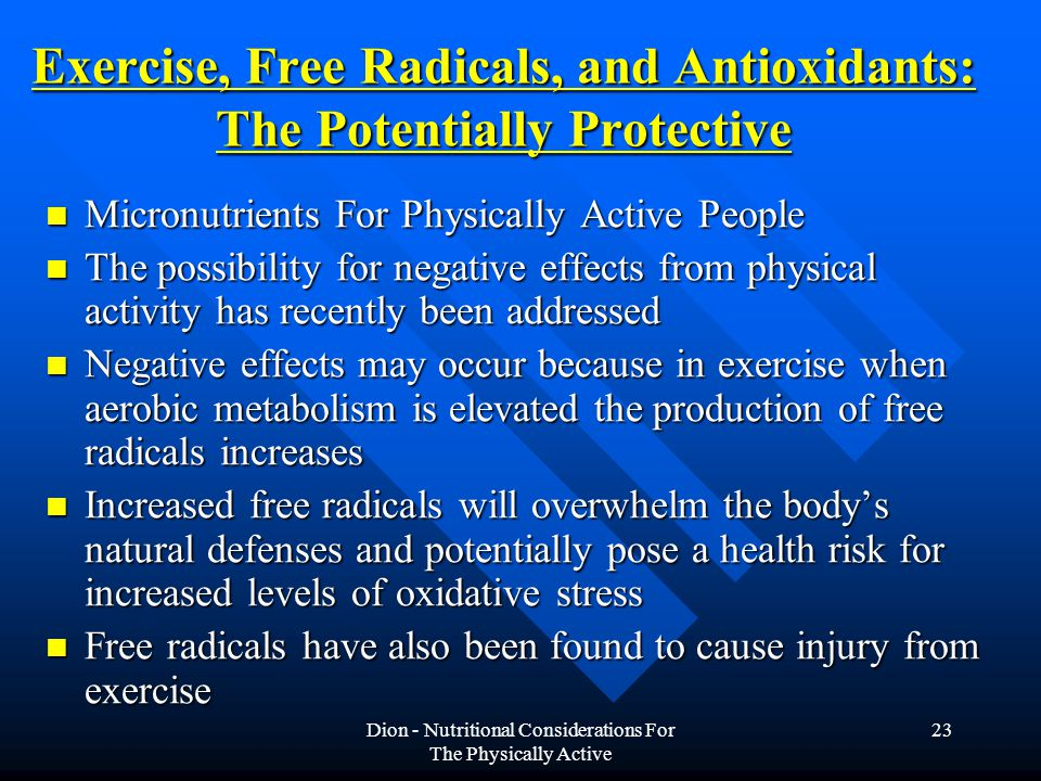 Exercise, Free Radicals, and Antioxidants: The Potentially Protective