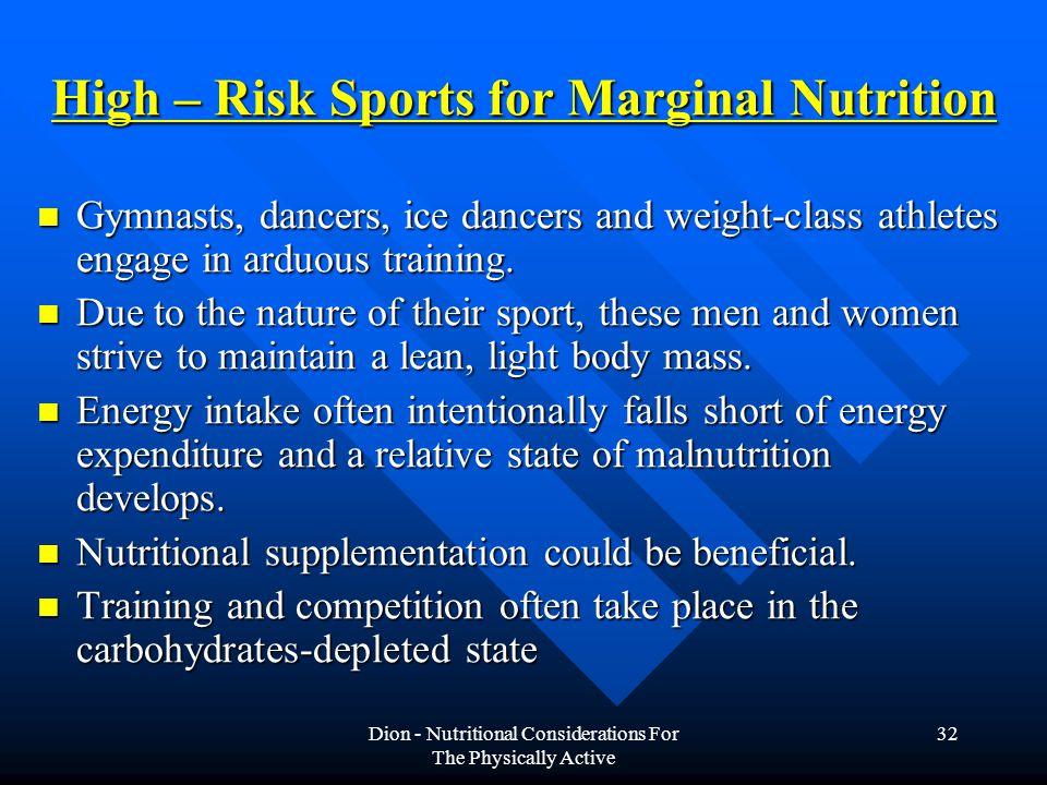 High – Risk Sports for Marginal Nutrition