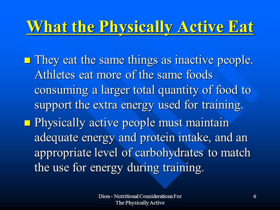 What the Physically Active Eat