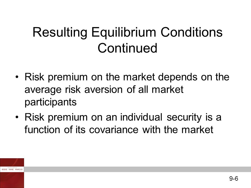 Resulting Equilibrium Conditions Continued