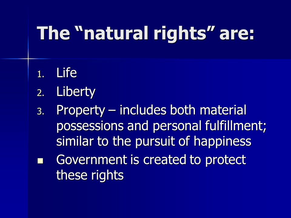 The natural rights are: