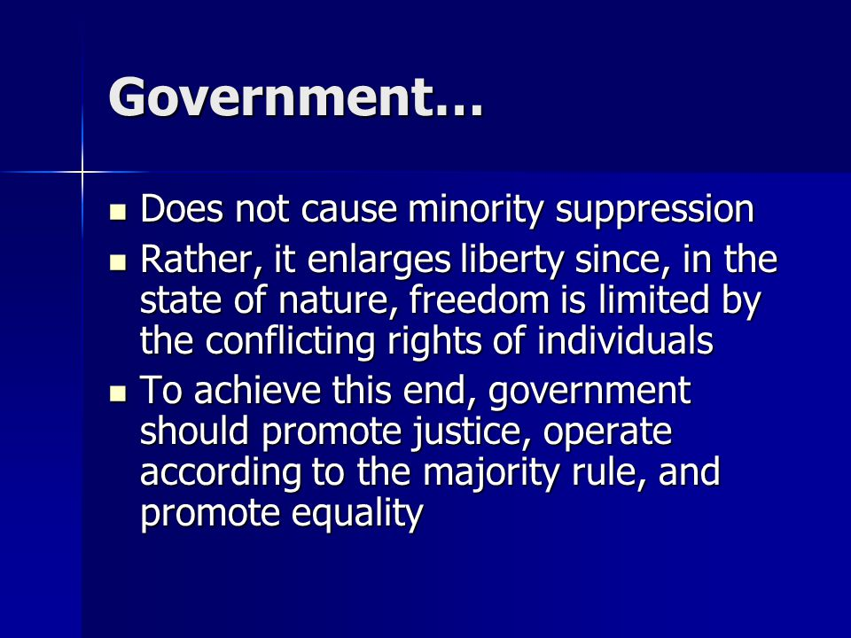 Government… Does not cause minority suppression