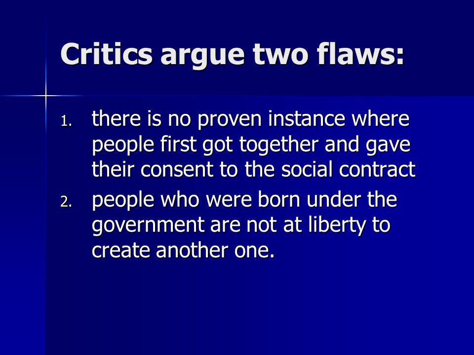 Critics argue two flaws: