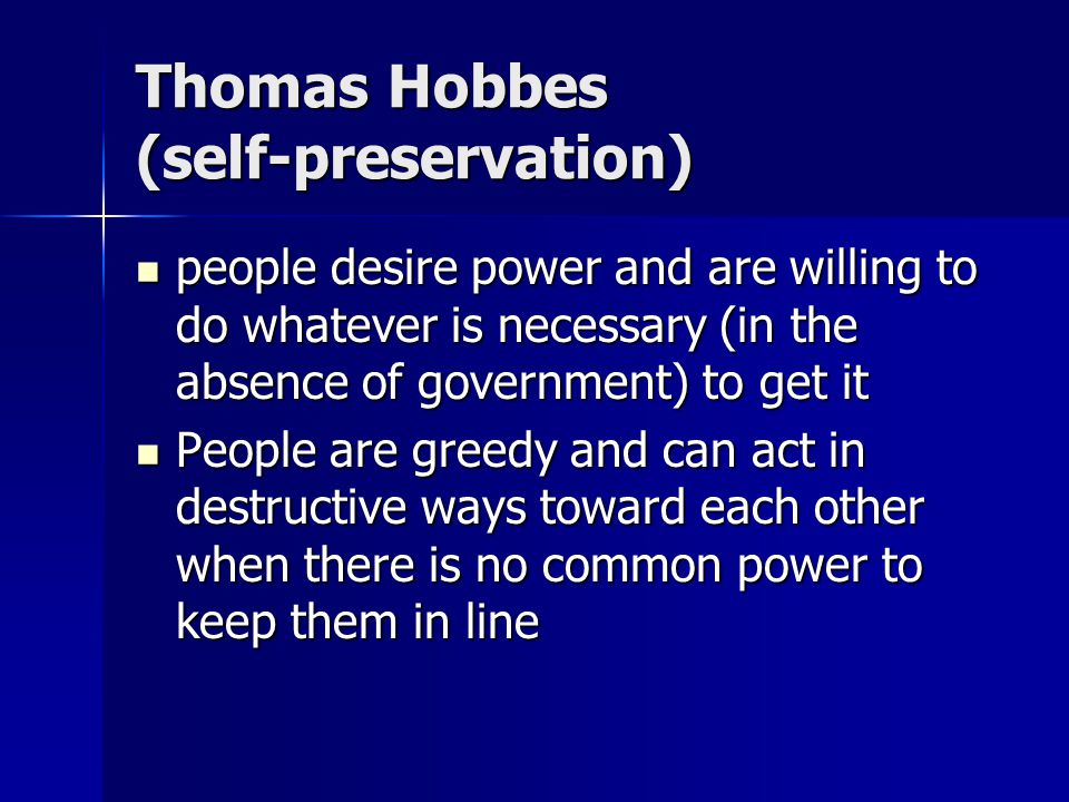 Thomas Hobbes (self-preservation)