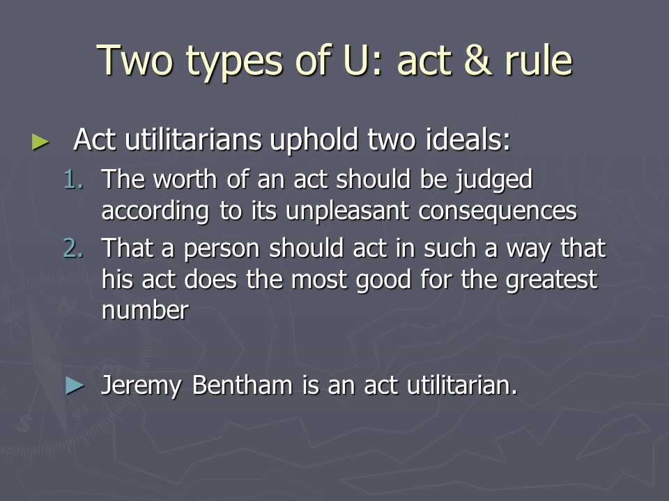 Two types of U: act & rule