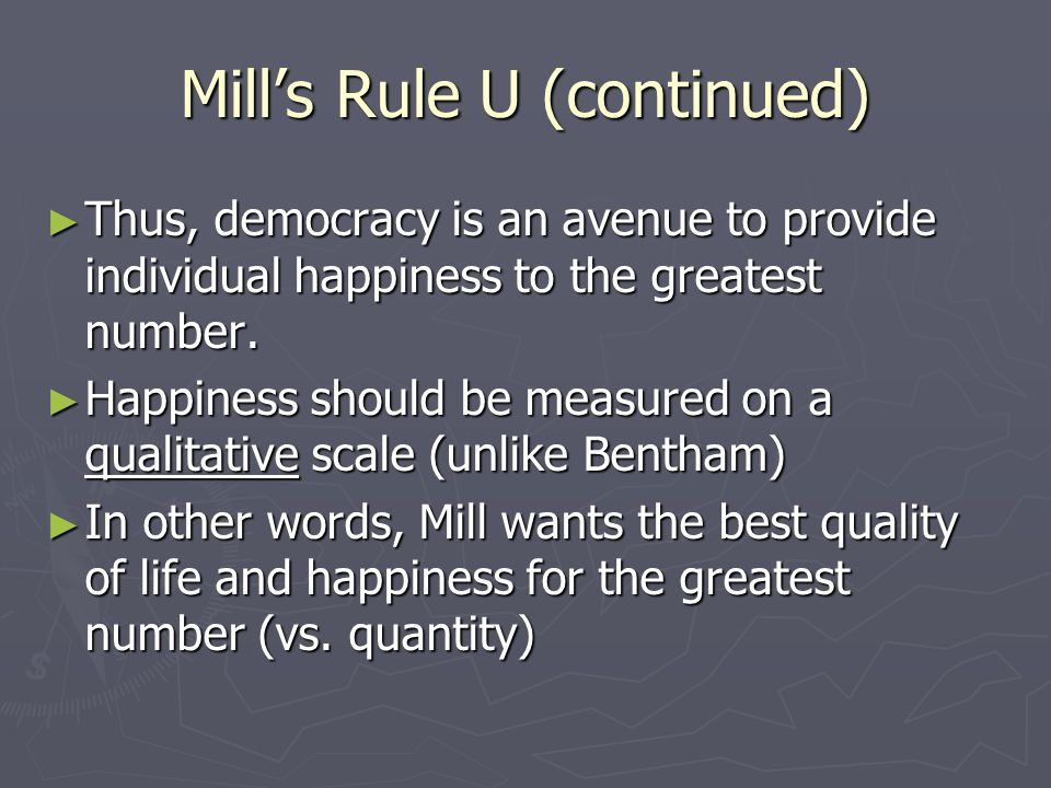 Mill's Rule U (continued)