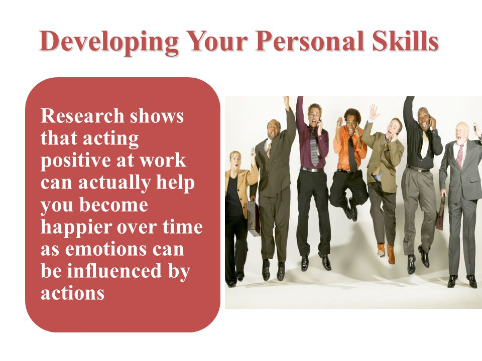 Developing Your Personal Skills