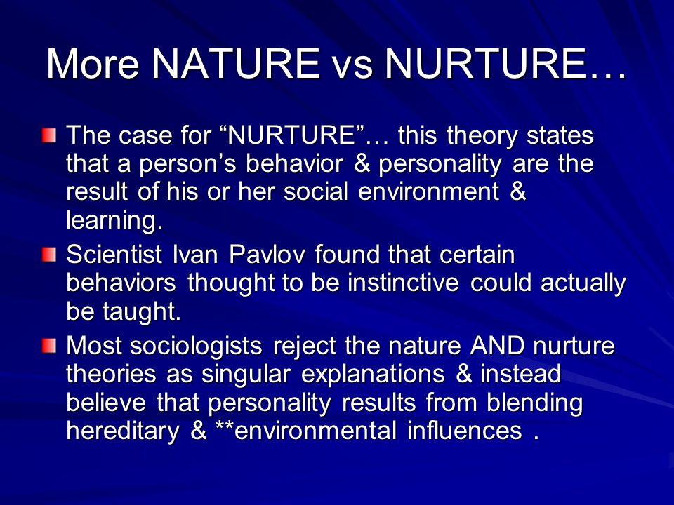 More NATURE vs NURTURE…
