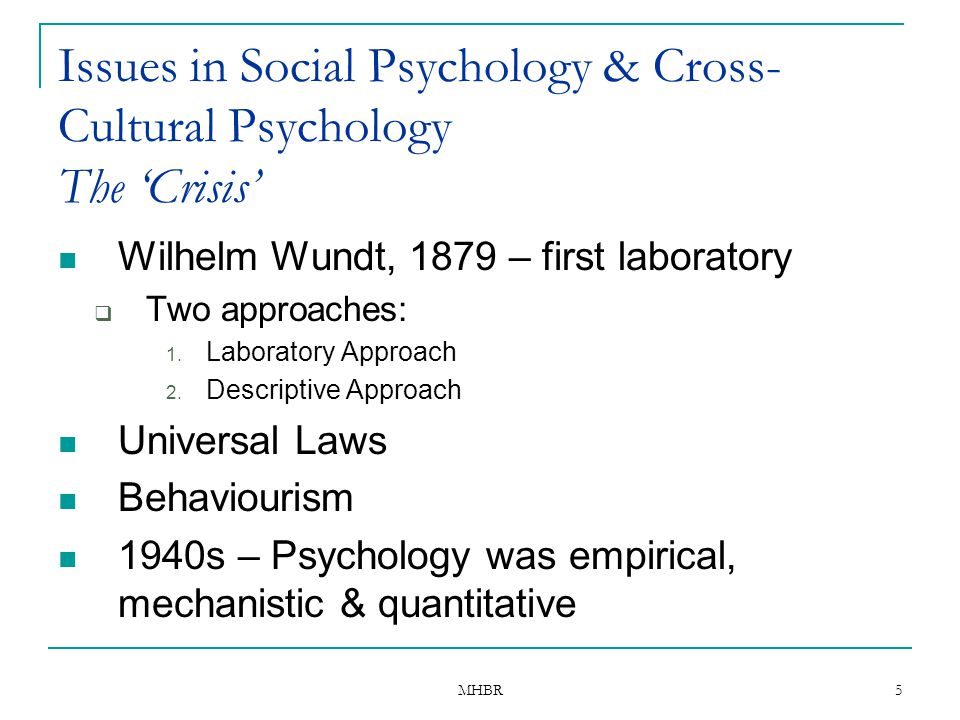 Issues in Social Psychology & Cross-Cultural Psychology The 'Crisis'