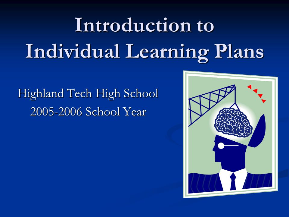 Introduction to Individual Learning Plans