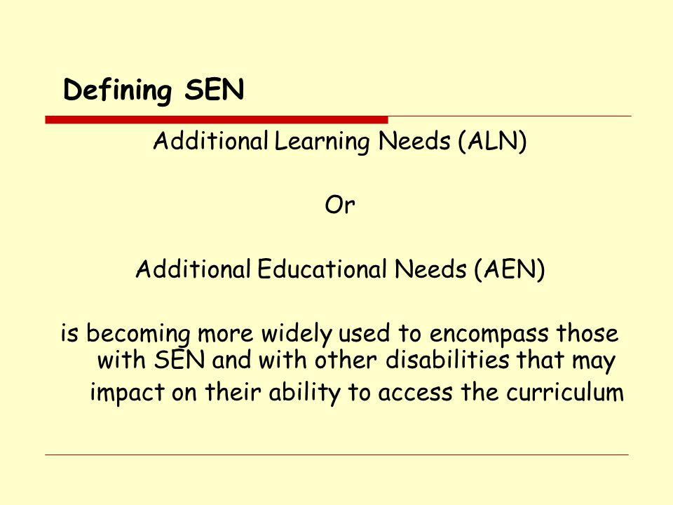 Defining SEN Additional Learning Needs (ALN) Or