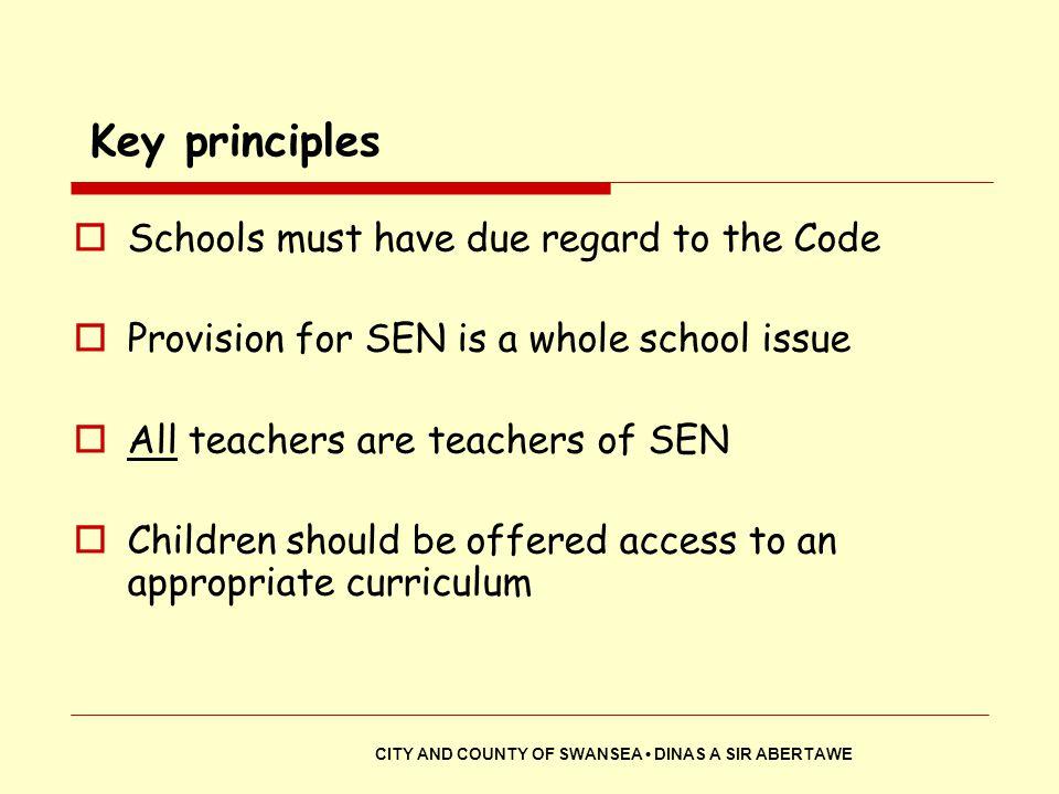 Key principles Schools must have due regard to the Code