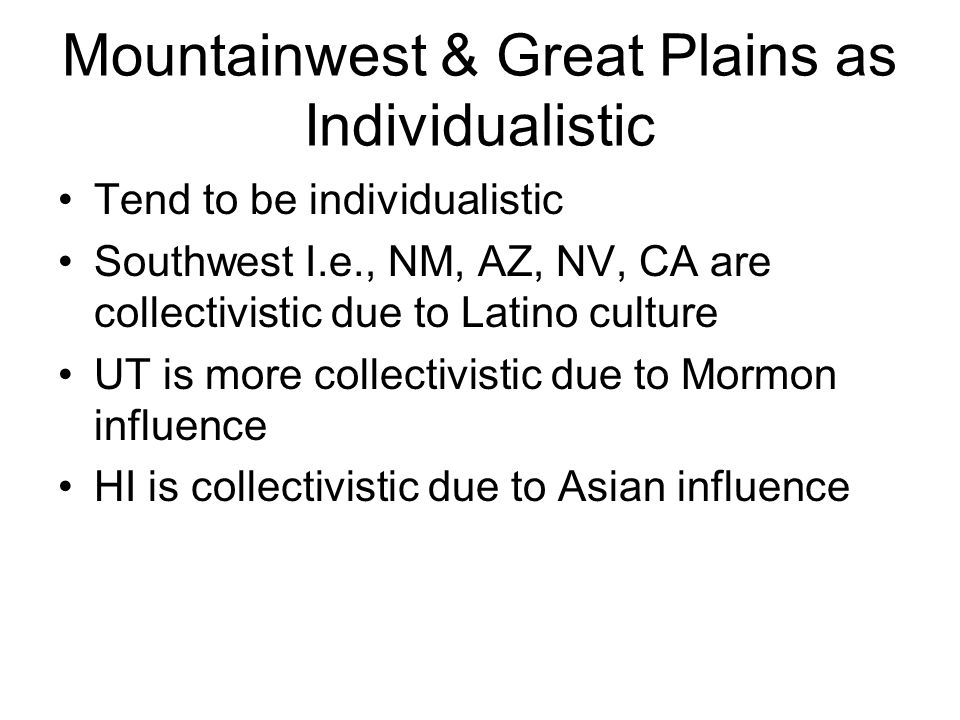 Mountainwest & Great Plains as Individualistic