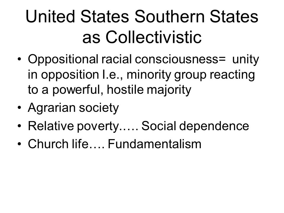 United States Southern States as Collectivistic