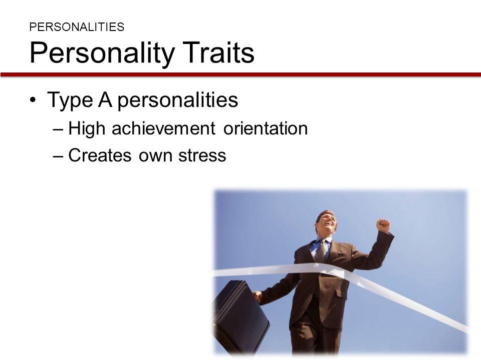 PERSONALITIES Personality Traits