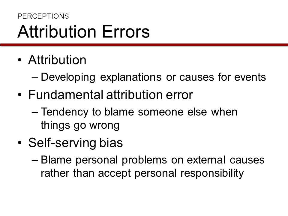 PERCEPTIONS Attribution Errors