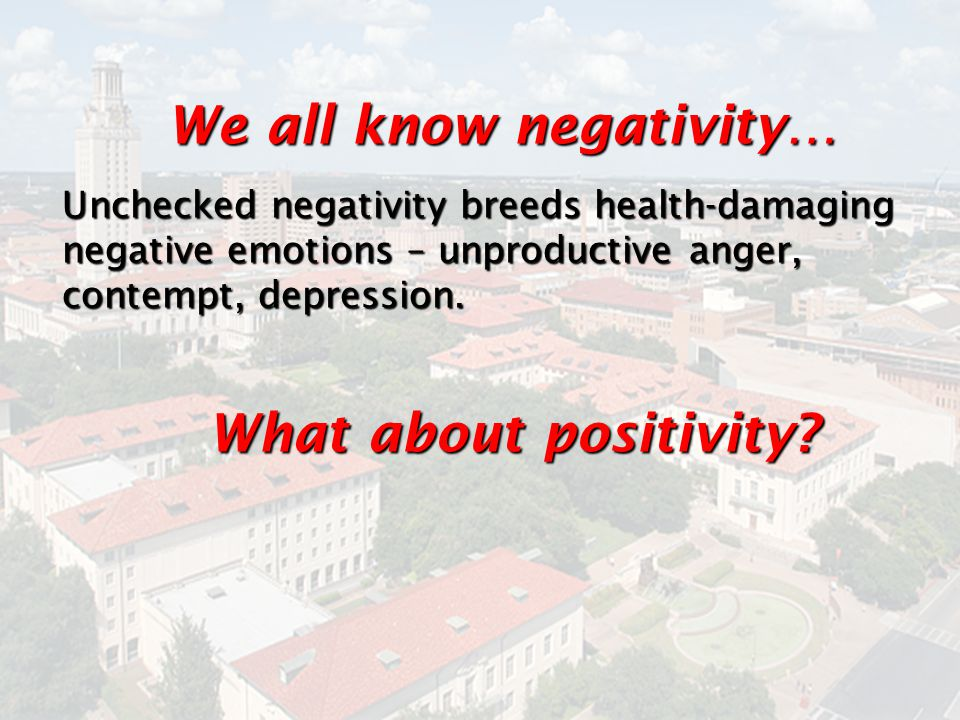 We all know negativity…