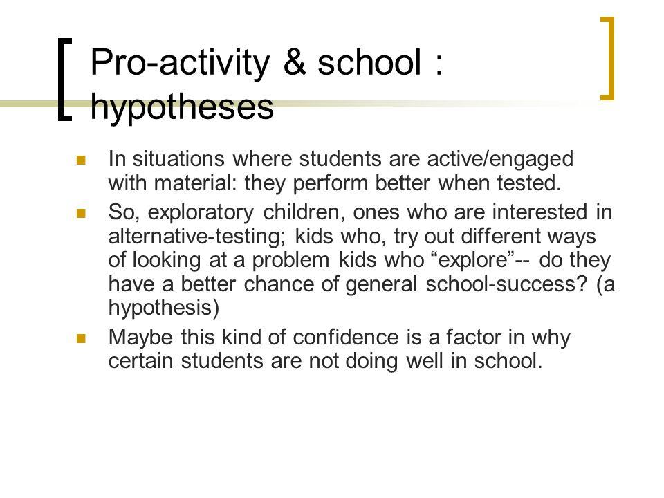 Pro-activity & school : hypotheses