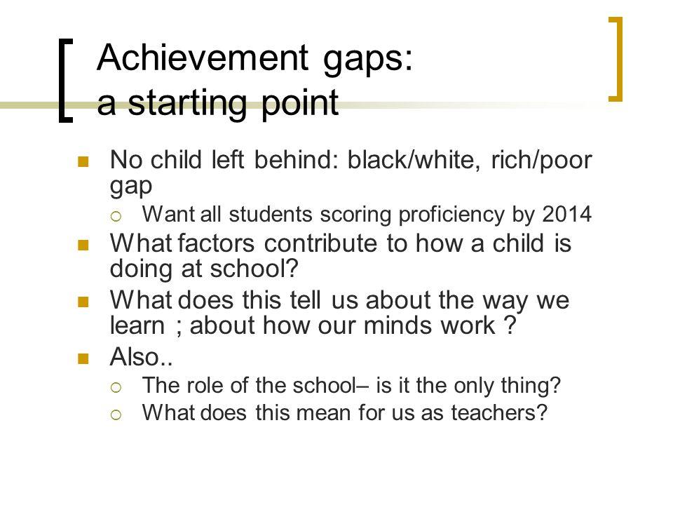 Achievement gaps: a starting point