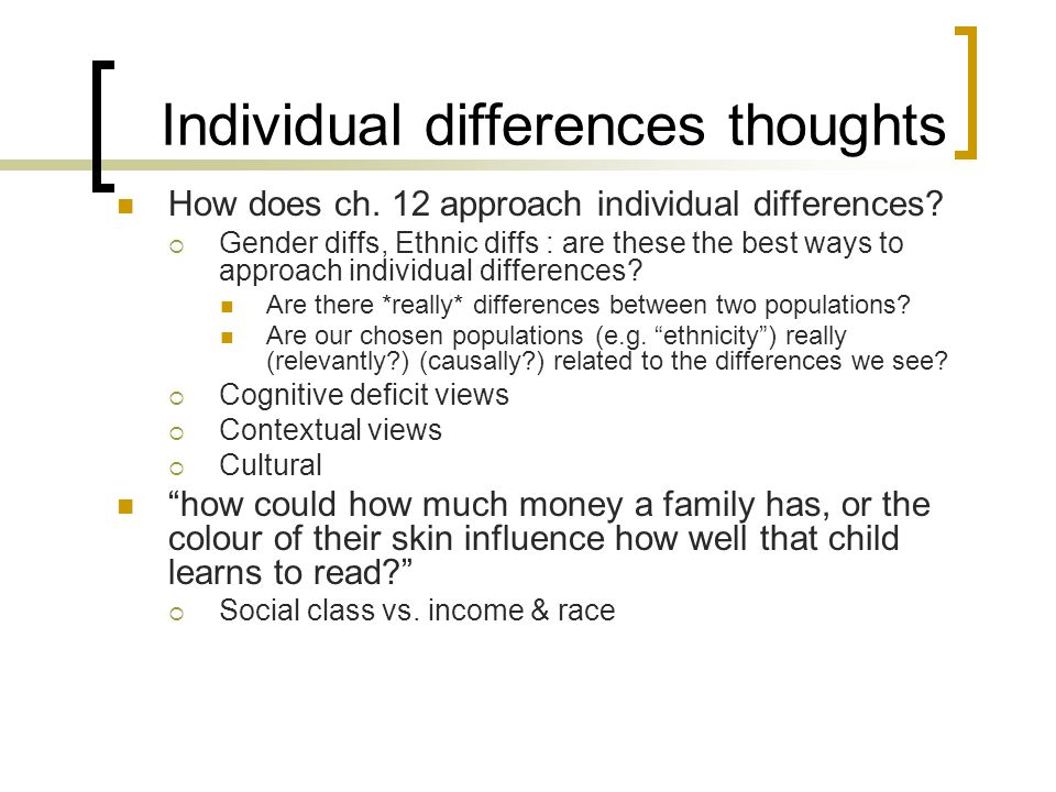 Individual differences thoughts