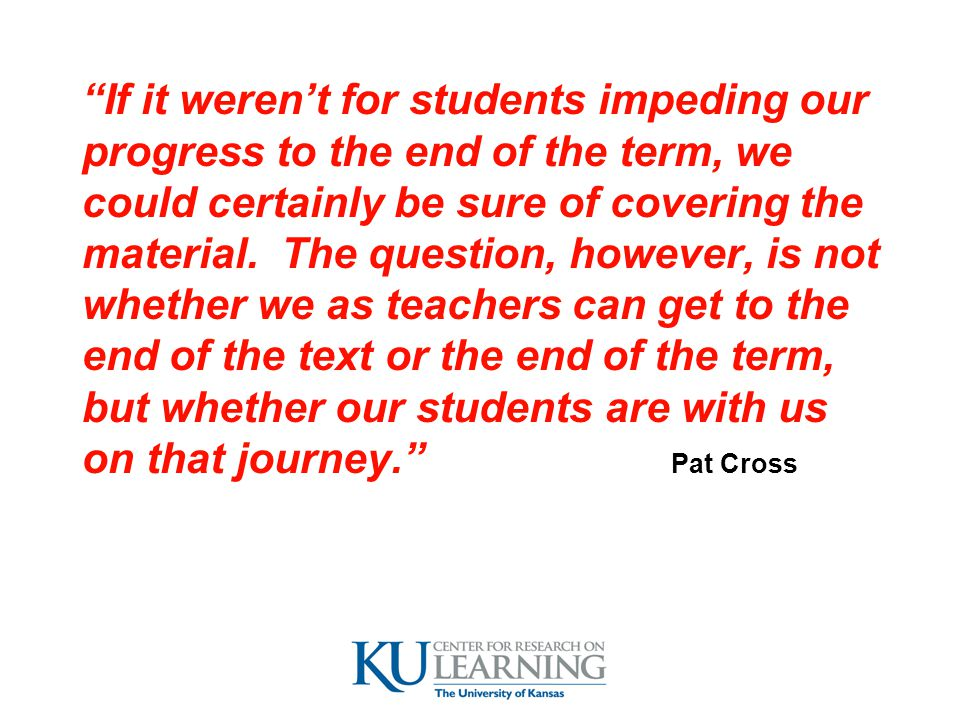 If it weren't for students impeding our
