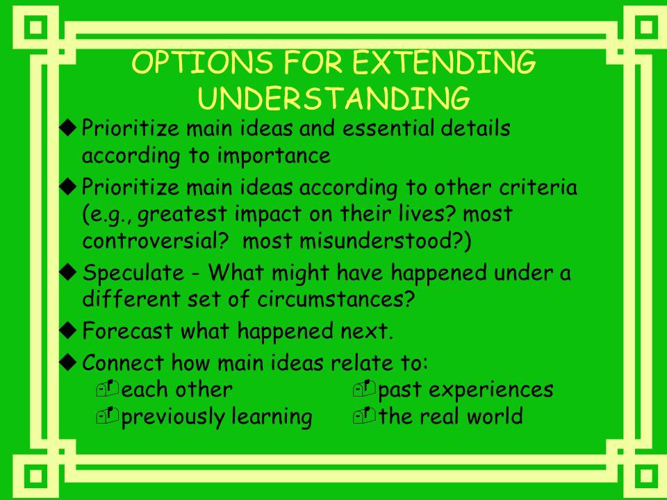 OPTIONS FOR EXTENDING UNDERSTANDING