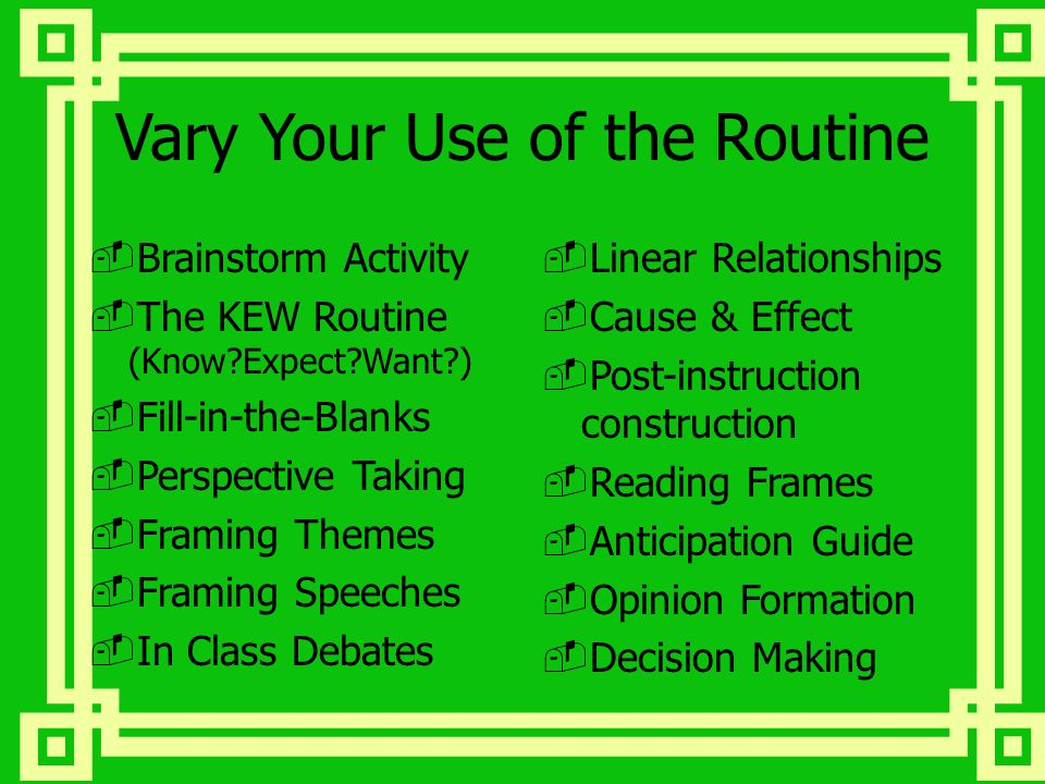 Vary Your Use of the Routine